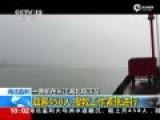 湖北出动千余官兵营救长江沉船 有10人生还