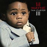 Tha Carter III - Lil Wayne(李尔-韦恩)