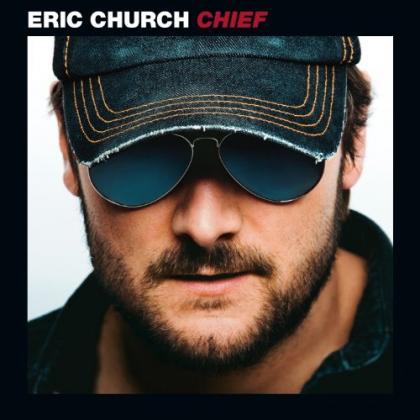 Eric Church《Chief》