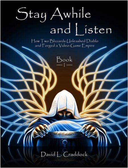 暴雪传记《驻足与聆听》系列首本书10月31日发行