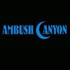 Ambush Canyon