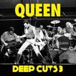 皇后(Queen)最新精选辑 《Deep Cuts Volume 3》